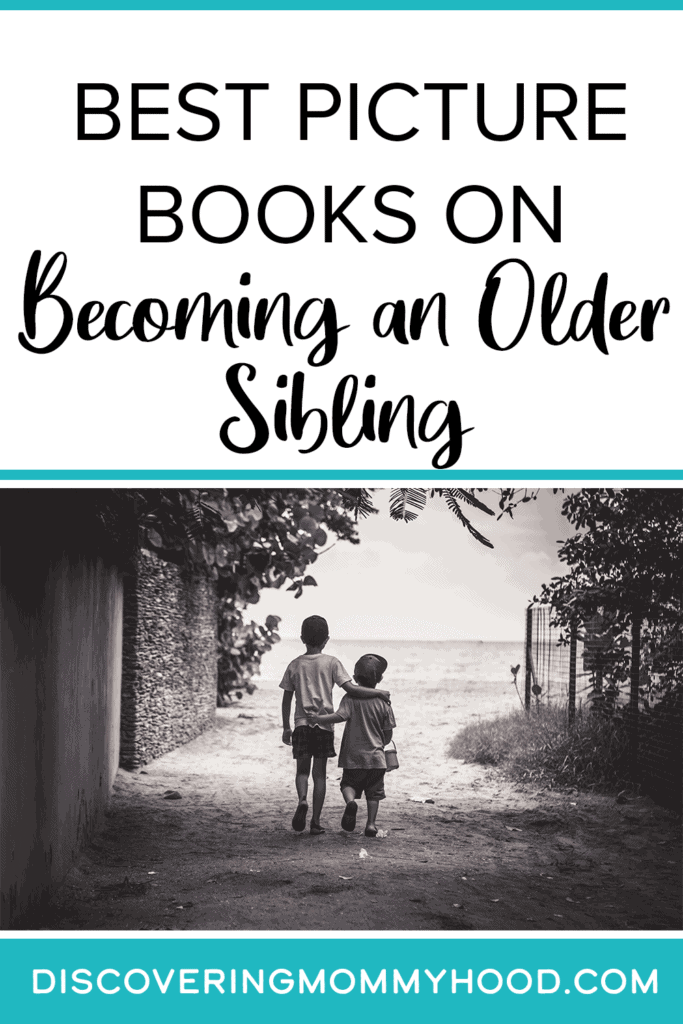 Picture Books on Becoming an Older Sibling: For Toddlers and Preschoolers