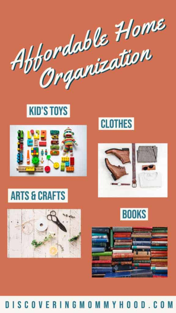 Affordable Home Organization: Helpful Budget-Friendly Storage Tools for Kids' Toys, Books, Arts and Crafts, and Clothes