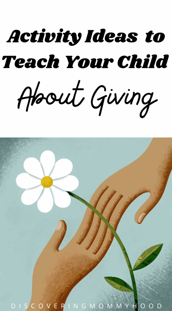 Activity Ideas To Teach Your Child About Giving