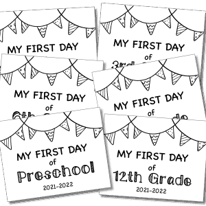 First Day of School Sign 2021-2022