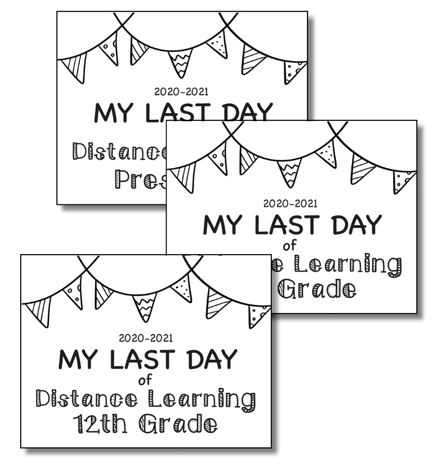 Editable Last Day of School Sign 2020-2021 DISTANCE LEARNING